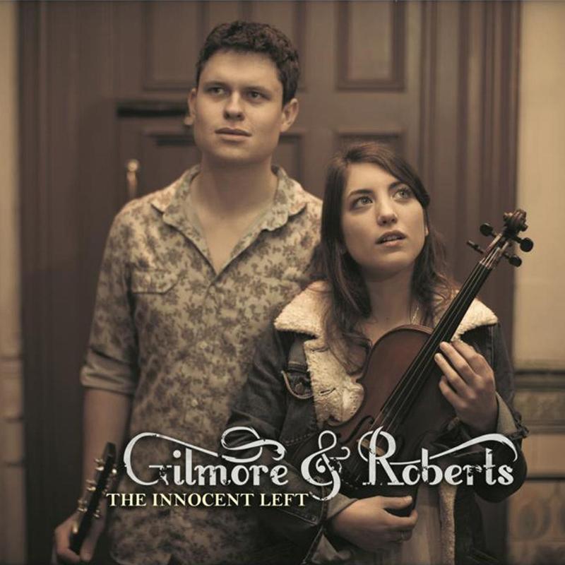 Gilmore & Roberts - The Innocent Left