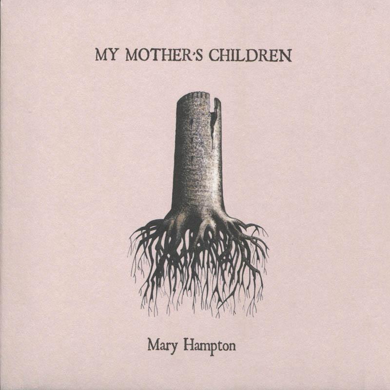 Mary Hampton - My Mother's Children