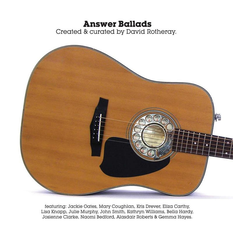 David Rotheray - Answer Ballads
