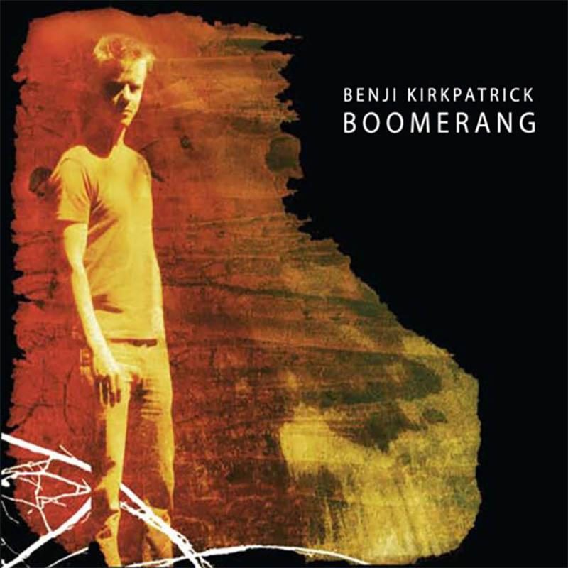 Benji Kirkpatrick - Boomerang