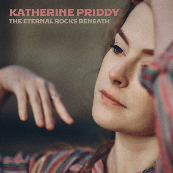 Katherine Priddy - The Eternal Rocks Beneath